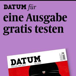 DATUM-fuer-eine-Ausgabe-gratis-testen